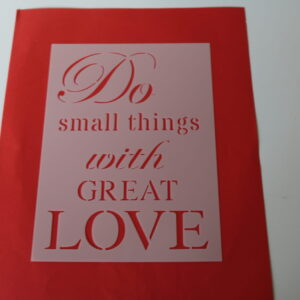Stencil Do small things A5