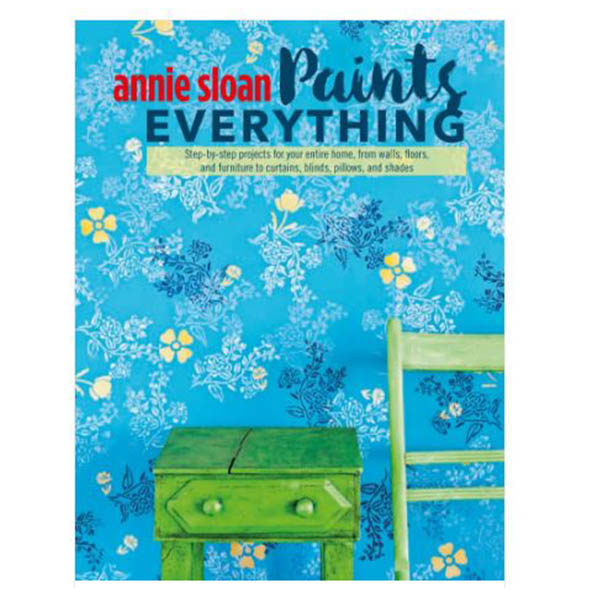 Paint Everything - Annie Sloan
